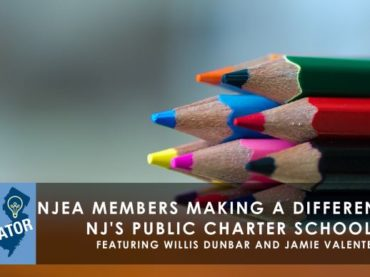 NJEA members making a difference in NJ's public charter schools