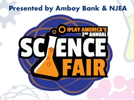 NJEA and Amboy Bank present iPlay America's 2nd Annual Science Fair