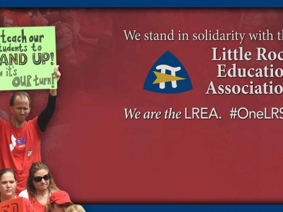 Solidarity with Little Rock Education Association